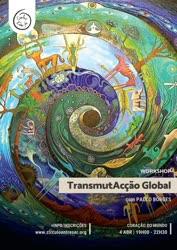 Portugal: TransmutAcção Global – com Paulo Borges