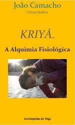 Portugal: Lançamento do livro: Kriyá. A Alquimia Fisiológica, do Mestre João Camacho
