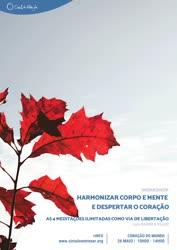 Portugal: Harmonizar Corpo e Mente e Despertar o Coração: As 4 meditações ilimitadas como via de libertação | c/ Daniela Velho