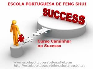 Portugal: Caminhar no Sucesso, Curso por Internet – pela Escola Portuguesa de Feng Shui