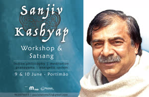 Portugal: 9 Workshop & Satsang com Sanjiv Kashyap