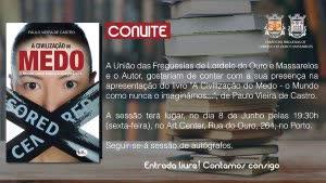 """Portugal: Apresentação do livro """"A Civilização do Medo – O Mundo como nunca o imaginámos"""" de Paulo Vieira de Castro – Porto"""