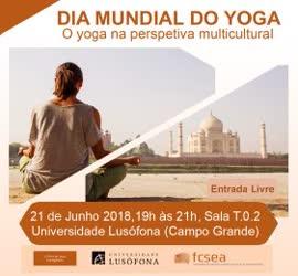 Portugal: DIA MUNDIAL DO YOGA – Conferência na Univ. Lusófona – O Yoga na Perspetiva Multicultural – Lisboa