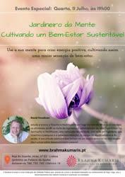 Portugal: Jardineiro da Mente: Cultivando um Bem-Estar Sustentável – c/ David Goodman – Brahma Kumaris