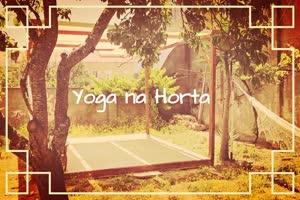 Portugal: Yoga na Horta (com jantar) – c/ Teca Batista