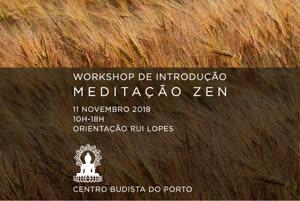 Portugal: Workshop de introdução à meditação Zen – c/ Rui Lopes – Porto