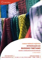 Portugal: Curso Teórico-Prático de Introdução ao Budismo Tibetano (na abordagem de Mingyur Rinpoche) c/ Paulo Borges