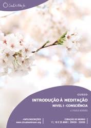 Portugal: Curso de Introdução à Meditação – Nível I – Consciência | c/ Paulo Borges