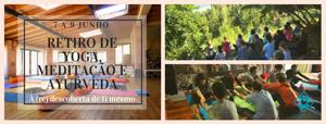 Portugal: RETIRO DE YOGA, MEDITAÇÃO E AYURVEDA – Mafra