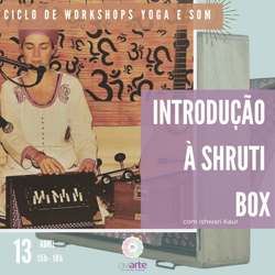 Portugal: Yoga e Som – Introdução à Shruti Box – c/ Ishwari Kaur (Lisa Bompastor) – na OMArte – Porto