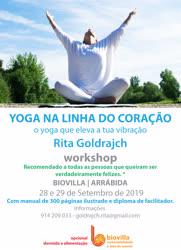 Portugal: 3º WORKSHOP DE YOGA NA LINHA DO CORAÇÃO – O YOGA QUE ELEVA A TUA VIBRAÇÃO – c/ Rita Goldrajch
