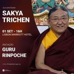 """Portugal: Iniciação de """"Guru Rinpoche"""" com S. S. Sakya Trichen Set'19 – Lisboa"""