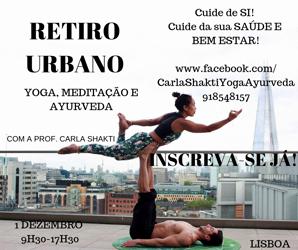 Portugal: RETIRO URBANO DE YOGA, MEDITAÇÃO E AYURVEDA c/ Carla Shakti em Lisboa