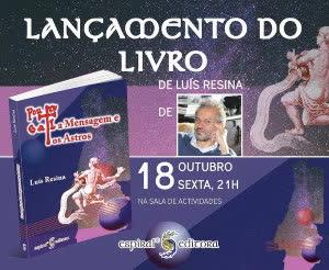 """Portugal: Lançamento do livro """"Portugal, a Mensagem e os Astros"""" por Luís Resina – Espiral – Lisboa"""