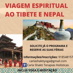 Tibete e Nepal: VIAGEM ESPIRITUAL ao TIBETE e NEPAL com YOGA e MEDITAÇÃO
