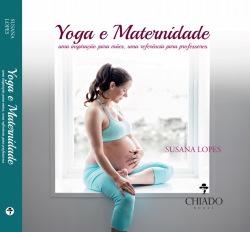Portugal: Yoga e Maternidade – novo Livro de Susana Lopes