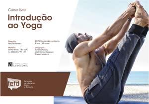 Portugal: 3.ª edição do Curso Livre de Introdução ao Yoga – Universidade Lusófona – Dirigido por António Pereira