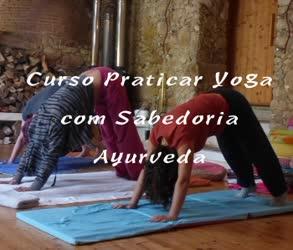 Lisboa: Curso Praticar Yoga com a Sabedoria da Ayurveda