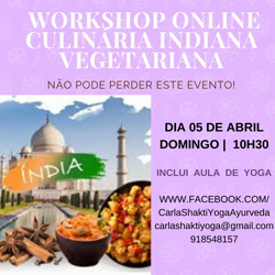 Portugal: Workshop ONLINE Culinária Vegetariana Indiana com aula Yoga – c/ Carla Shakti