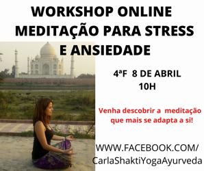 Portugal: Workshop ONLINE Meditação para Gestão de Stress e Ansiedade – c/ Carla Shakti
