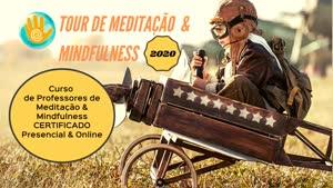 Portugal: Curso Professores de Meditação & Mindfulness Certificado Online| ZOOM 2020