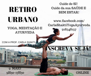 Portugal: RETIRO ONLINE de YOGA, MEDITAÇÃO e AYURVEDA c/ Carla Shakti