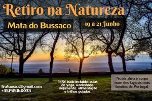 Portugal: Retiro na Natureza – Bussaco – c/ Teca Batista e Sofia Frutuoso