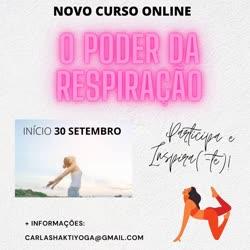 Portugal: Curso Transforme a Sua Vida com o PODER DA RESPIRAÇÃO – c/ Carla Shakti