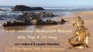 Portugal: RETIRO DE MEDITAÇÃO Incluindo Yoga & Chi Kung c/ Indra Ji e Louise Chardon