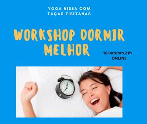 "Portugal: Workshop ONLINE ""Dormir Melhor"" c/ Carla Shakti e Teresa Jesus"