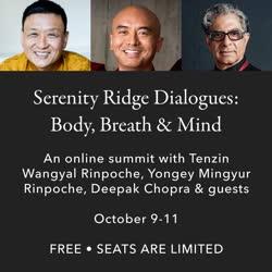 Online – USA: ONLINE SUMMIT com Tenzin Wangyal Rinpoche, Deepak Chopra, Mingyur Rinpoche e Outros Convidados
