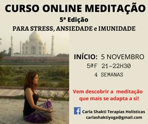 Portugal: CURSO ONLINE TRANSFORMA A TUA VIDA COM MEDITAÇÃO c/ Carla Shakti