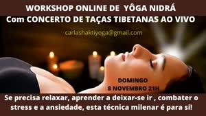 Portugal: Workshop de Yoga Nidrá com Concerto de Taças Tibetanas ao Vivo – c/ Carla Shakti