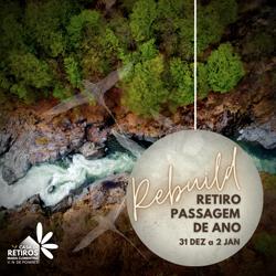 Portugal: REBUILD – Retiro de Passagem de Ano  –  Vila Nova de Poiares