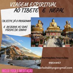 Tibete e Nepal: VIAGEM ESPIRITUAL AO TIBETE E NEPAL COM YOGA E MEDITAÇÃO com Carla Shakti