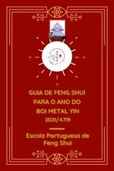 Portugal: Guia de Feng Shui Para o Ano de 2021, Boi de Metal Yin