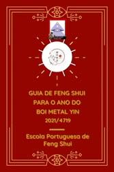 Portugal: Guia de Feng Shui Para o Ano do Boi de Metal Yin 2021/4719