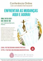 Portugal: ENFRENTAR AS MUDANÇAS AQUI E AGORA! – Brahma Kumaris
