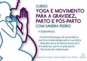 Portugal: Curso – Yoga e Movimento para a Gravidez, Parto e Pós-Parto – c/ Sandra Pedro – Abhyasa Yoga Lisboa