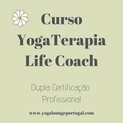 Portugal: Curso Yoga Terapia Life Coach – c/ Carla Paulo – Yoga Lounge