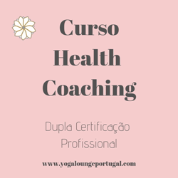 Portugal: Curso Health Coaching – c/ Carla Paulo – Yoga Lounge