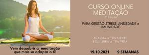Portugal: CURSO ONLINE TRANSFORMA A TUA VIDA COM O PODER DA MEDITAÇÃO c/ Carla Shakti